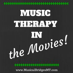 Music Therapy in the Movies