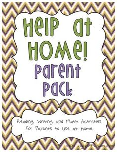 Help at Home Parent Pack for K-1. This is a good way to keep homework as more of a positive experience. By giving parents instructions it can elementary confusion for the child.