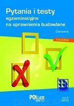 Pytania i testy egzaminacyjne na uprawnienia budowlane 2013 Ćwiczenia http://ksiegarniatechniczna.com.pl/pytania-i-testy-egzaminacyjne-na-uprawnienia-budowlane-2013-cwiczenia.html