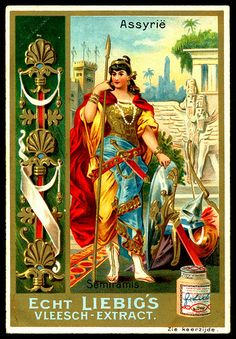1897. Famous Women of Ancient Times (Semiramis, Assyria) trading card issued by Liebig Extract of Beef Company. S514.
