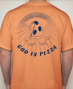 GOD IS PIZZA Sunset Orange T Shirt