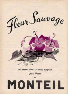 Monteil Fleur Sauvage Perfume Art (1958)  #AllAboutTheColor#OPIEuroCentrale #YoureSuchABudaPest