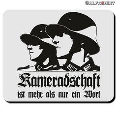 Kameradschaft ist mehr als ein Wort - Mauspad 2 jetzt auf alfashirt.de  #alfashirt#militär#soldier#military#soldaten#bundeswehr#bw#mousepad