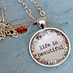 Life Is Beautiful glitter quote necklace