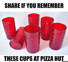 Every Friday night after the football game you went out for pizza. Can't forget these red glasses........