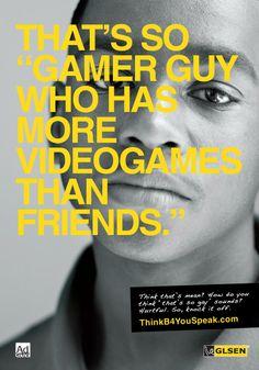 http://www.thinkb4youspeak.com/TheCampaign/Print_GamerGuy.jpg