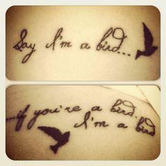 Cutest couples tat by far... Say im a bird.... if your a bird, I'm a bird. ♡