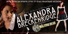 "Texas Frightmare Weekend Announces The Appearance Of ""The Walking Dead's"" Alexandra Breckenridge Alexandra Breckenridge, Female Celebrities, Famous Women, American Horror Story, The Walking Dead, Texas, Entertainment, Movie, American Horror Stories"