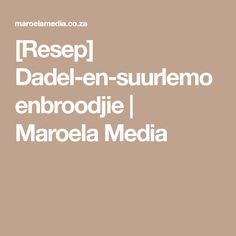 [Resep] Dadel-en-suurlemoenbroodjie   Maroela Media