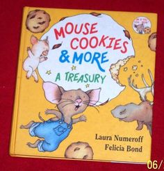 Laura Numeroff Mouse Cookies & More Large hardcover Gift Book 4 Stories Ages 3-7