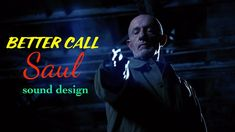 The Sound of Better Call Saul