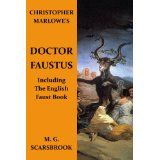 Christopher Marlowe's Doctor Faustus (Including The English Faust Book) (Kindle Edition)By M. G. Scarsbrook