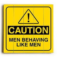 Caution - Men by Artist Cory Steffen Wood Street Sign