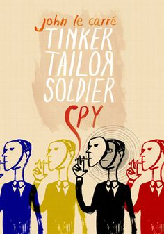 Tinker Tailor Soldier Spy by Pearl Law (China)    More posters & info on http://doedemee.be/showcase/  buy this poster on http://www.wallcandy.be/index.php?