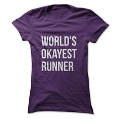 Worlds Okayest Runner T Shirts, Hoodie. Shopping Online Now ==►…