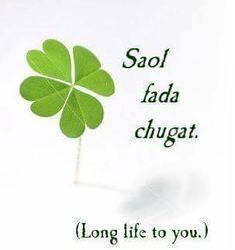 Saol fada chugat Long life to you☘ Irish Toasts, Irish Quotes, Irish Sayings, Gaelic Words, Irish Proverbs, Irish Language, Luck Of The Irish, Irish Luck, Frases