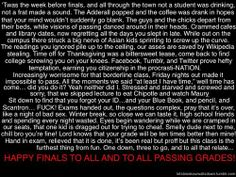 twas the night before finals. dumb but has funny parts :)