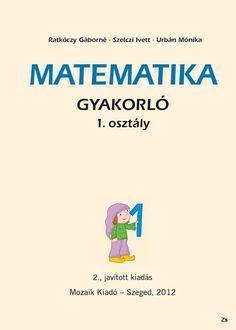Fotó: Kindergarten Math, Teaching Math, Book Cover Design, Book Design, Teaching Displays, Learning Methods, Prep School, Alphabet Worksheets, Math For Kids
