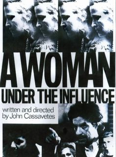 A Woman under the influence by John Cassavetes
