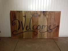 """""""Welcome"""" pallet wood sign"""
