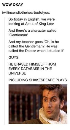 Yet another way the Doctor has erased himself from history.