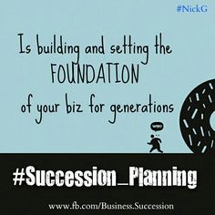 This is Succession Planning...   Setting the framework for longevity in your business. www.fb.com/Business.Succession  #business #entrepreneurship #people #opportunities #quotes #opinion #thoughts #perspective #life #choice #wisdom #NickG #succession  #inheritance #estateplanning #estateplanningmalaysia #financialplanning #financialplanningmalaysia