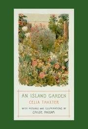 An Island Garden, With Pictures And Illuminations By Childe Hassam  (GARDENING, NATURE, NEW HAMPSHIRE) By  Celia Thaxter - Used Books - Hardcover - 2001 - from Pristine Books & Art and Biblio.com