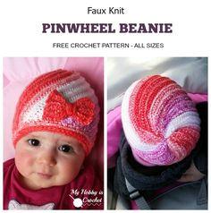 My Hobby Is Crochet: Faux Knit Pinwheel Beanie (All sizes) - Free Crochet Pattern