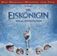 Die Eiskönigin, 1 Audio-CD - Walt Disney - Hörbuch - haben die Mädels schon, also zum Verschenken