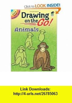 Drawing on the Go! Animals (Dover Doodle ) (9780486479446) Barbara Soloff Levy , ISBN-10: 0486479447  , ISBN-13: 978-0486479446 ,  , tutorials , pdf , ebook , torrent , downloads , rapidshare , filesonic , hotfile , megaupload , fileserve