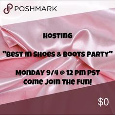 """POSH PARTY 9/4 @ 12 pm PST Hosting a """"Best in Shoes & Boots"""" POSH PARTY 9/4 @ 12 pm PST! See you there! Shoes Heels"""