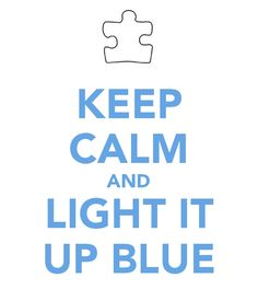 Light It Up Blue for World Autism Awareness Day!