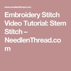 The Right Embroidery Needle - Good Reference Chart Embroidery Stem Stitch, Hand Embroidery Stitches, Embroidery Needles, Embroidery Patterns, Embroidery Art, Yarn Thread, Needle And Thread, Herringbone Stitch, Stitch Lines