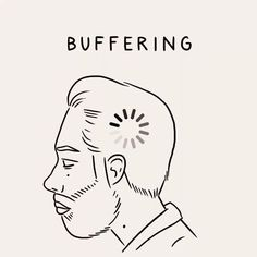 And some days the buffering happens a little slower than others! Image: https://www.instagram.com/p/6e9yzlvwY_/ | #Funny #SocialMedia #Humor