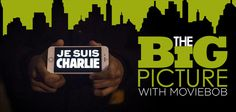 The Big Picture: Je Suis Charlie