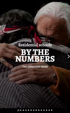 (1 of 10) Residential Schools by the Numbers  Source: The Canadian Press