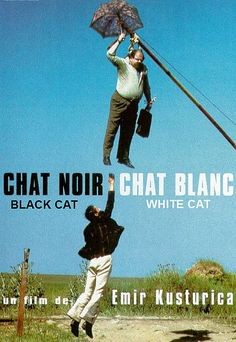 Chat noir, chat blanc (Kusturica, 1998)
