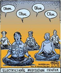 "Electricians' meditation center. ""Ohm."""