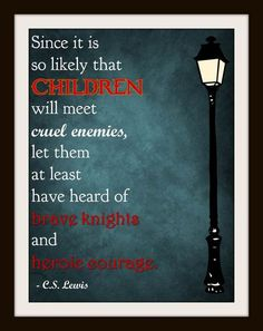cs lewis quote brave knights