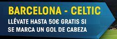 el forero jrvm y todos los bonos de deportes: william hill promocion 50 euros Barcelona vs Celti...
