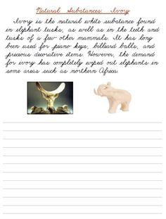 printable cursive handwriting worksheet on natural substances - ivory Handwriting Analysis, Cursive Handwriting, Handwriting Practice, Penmanship, Cursive Writing Worksheets, Writing Lines, Improve Your Handwriting, Paragraph Writing, Start Writing