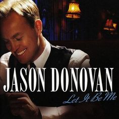 Jason Donovan-Let It Be Me CD