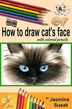How to draw cat's face: Colored Pencil Guides for Kids an...