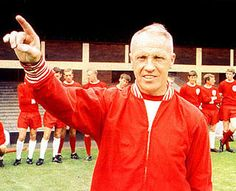 Shanks: Liverpool manager from 1959 to 1974. Our greatest manager EVER. Rip Bill, we need you now.