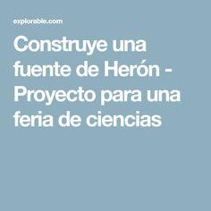 Construye una fuente de Herón - Proyecto para una feria de ciencias