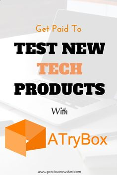 Get Paid To Test New Tech Products Online with ATryBox