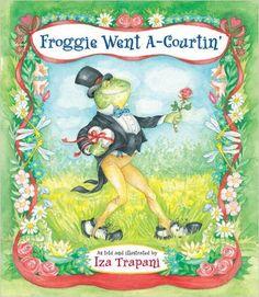 Amazon.com: Froggie Went A-Courtin' (9781580890298): Iza Trapani ...