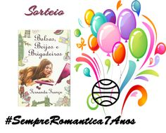 SEMPRE ROMÂNTICA!!: Sorteio #SempreRomantica7Anos - Editora Planeta