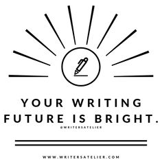 Writing inspiration and motivation by Writer's Atelier. Find more writing resources on the Writer's Atelier website! (Want the pinned image? Check out our Instagram!)