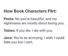 """""""You're so annoying."""" Wow Jace! That romance..."""